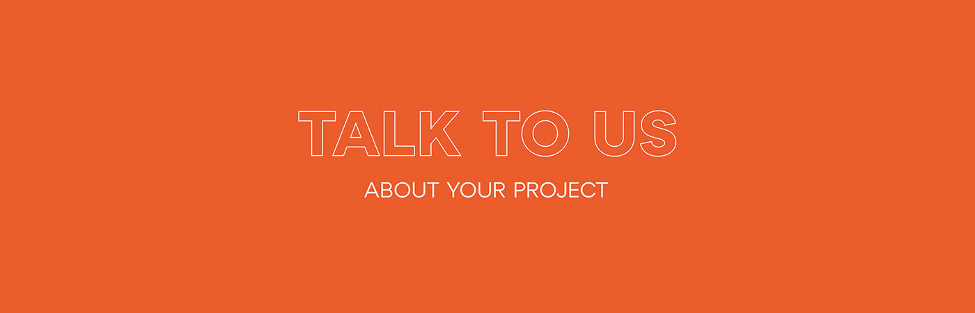 Talk to us about your project